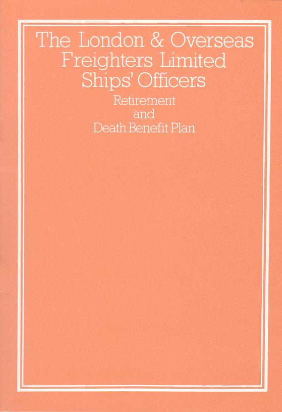 The London & Overseas Freighters Ships Officers Retirement & Death Benefit Plan